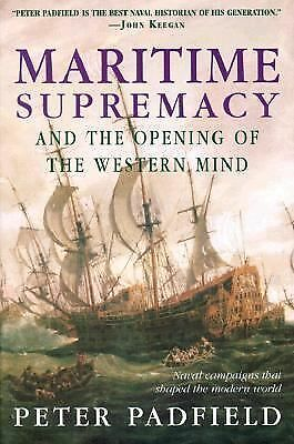 Maritime Supremacy & the Opening of the Western Mind: Naval Campaigns That Shape