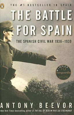 The Battle for Spain: The Spanish Civil War 1936-1939 by Beevor, Antony