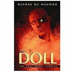 The Doll: The Lost Short Stories, Dame Daphne Du Maurier, Good Book