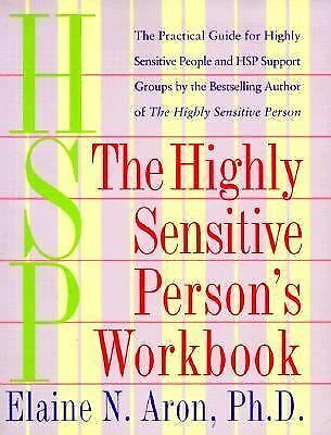 The Highly Sensitive Person's Workbook by Aron, Elaine