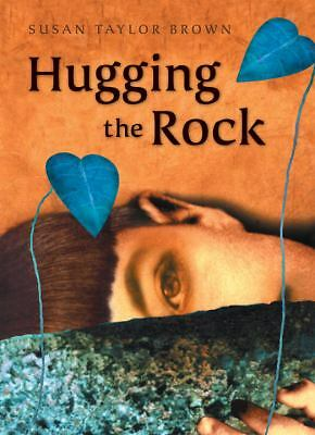 Hugging the Rock, Brown, Susan Taylor, Good, Books