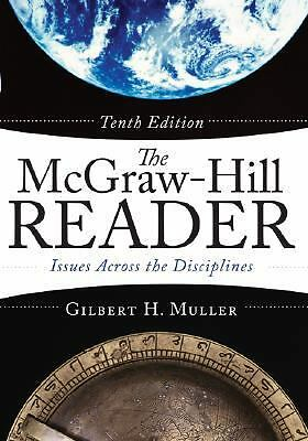 The McGraw-Hill Reader: Issues Across the Disciplines, Muller, Gilbert, Good Boo