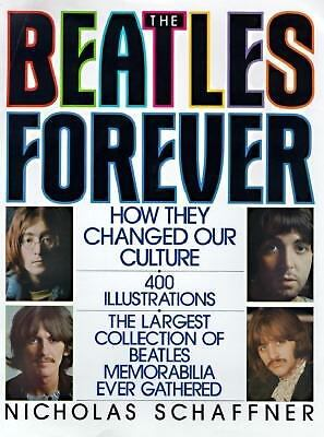 Beatles Forever by Schaffner, Nicholas
