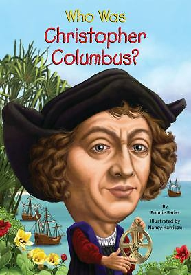 Who Was Christopher Columbus?, Bader, Bonnie, Good, Books