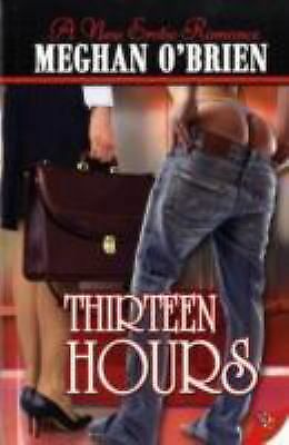 Thirteen Hours, Meghan O'Brien, Good Book