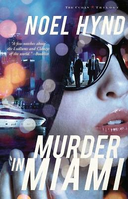 Murder in Miami (Cuban Trilogy, The), Hynd, Noel, Good Book