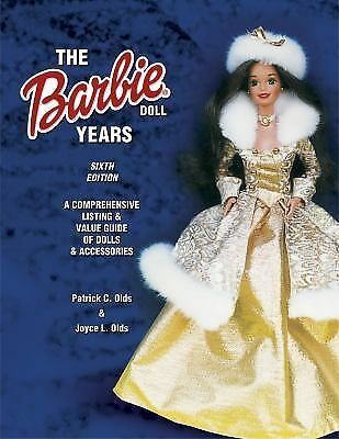 The Barbie Doll Years: A Comprehensive Listing & Value Guide of Dolls & Accesso