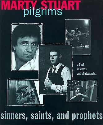 Pilgrims: Sinners, Saints, and Prophets, Marty Stuart, Good Book