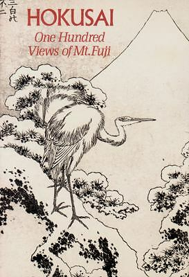 Hokusai: One Hundred Views of Mt. Fuji, Smith, Henry D., Katsushika, Hokusai, Go