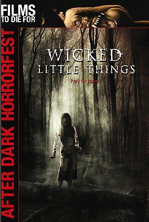 Wicked Little Things (After Dark Horrorfest), Good DVD, Michael McCoy, Martin Mc