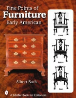 Fine Points of Furniture: Early American (Schiffer Book for Collectors), Sack, A
