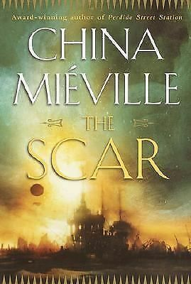 The Scar, Miéville, China, Good, Books