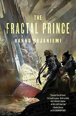 The Fractal Prince (Jean le Flambeur), Rajaniemi, Hannu, Good, Books