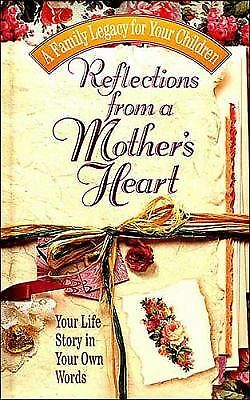 Reflections From A Mother's Heart, Jack Countryman, Terri Gibbs, Good Book