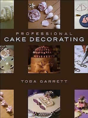 Professional Cake Decorating, Garrett, Toba M., Good Book