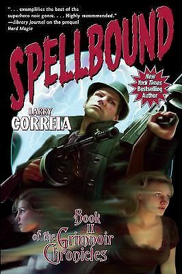 Spellbound: Book II of the Grimnoir Chronicles, Correia, Larry, Good, Books