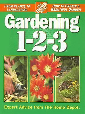Gardening 1-2-3 (Home Depot ... 1-2-3), The Home Depot, Good Book