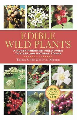 Edible Wild Plants: A North American Field Guide to Over 200 Natural Foods, Dyke