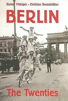 Berlin: The Twenties, Metzger, Rainer, Good Book