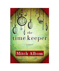 The Time Keeper, Albom, Mitch, Good Book