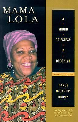 Mama Lola: A Vodou Priestess in Brooklyn Updated and Expanded Edition (Comparat