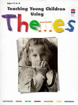 Teaching Young Children Using Themes, Donna Howe, Barbara Rohde, Kit Payne, Grac