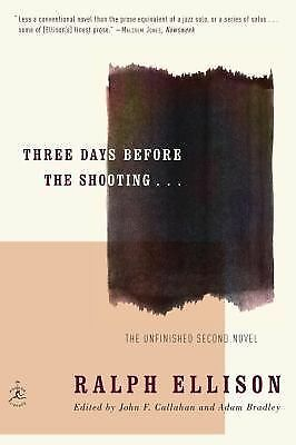 Three Days Before the Shooting . . . (Modern Library Paperbacks), Ellison, Ralph