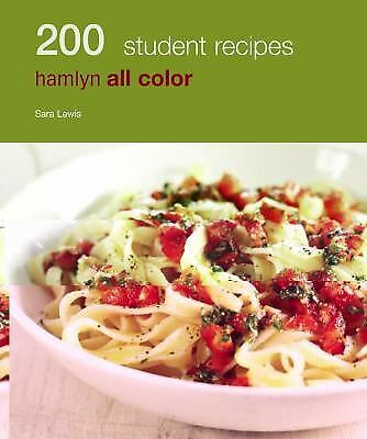 200 Student Recipes: Hamlyn All Color, Hamlyn All Color, Good Book