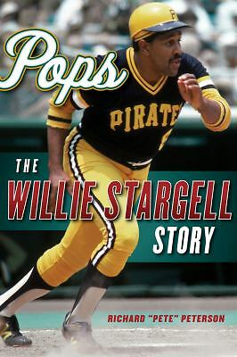 "Pops: The Willie Stargell Story, Peterson, Richard ""Pete"", Good Book"
