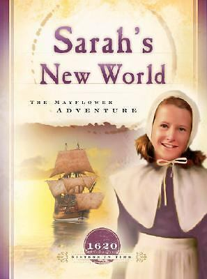 Sarah's New World: The Mayflower Adventure (1620) (Sisters in Time #1), Reece, C