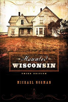 Haunted Wisconsin, Michael Norman, Good Book