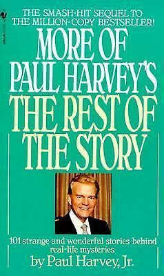 More of Paul Harvey's The Rest of the Story by Harvey Jr., Paul