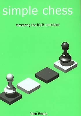 Simple Chess (Everyman Chess), Emms, John, Good Book