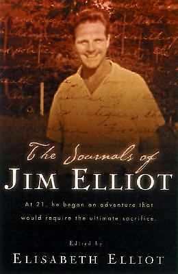 The Journals of Jim Elliot, Jim Elliot, Good Book