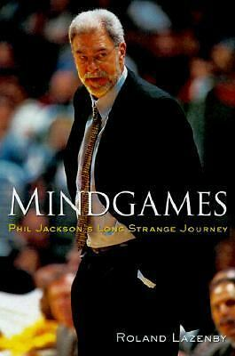 Mindgames: Phil Jackson's Long Strange Journey, Lazenby, Roland, Good Book