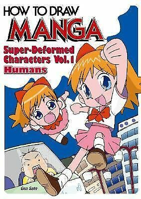 How To Draw Manga Volume 18: Super-Deformed Characters Volume 1: Humans (How to