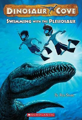 Swimming with the Plesiosaur (Dinosaur Cove) by Stone, Rex