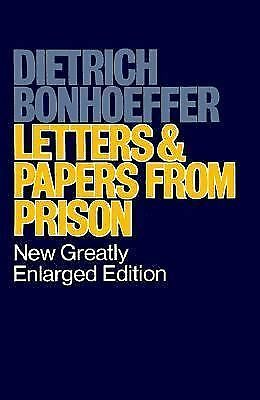 Letters and Papers from Prison by Bonhoeffer, Dietrich