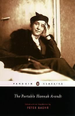 The Portable Hannah Arendt (Penguin Classics) by Arendt, Hannah