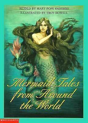 Mermaid Tales from Around the World by Osborne, Mary Pope, Werstine, Paul