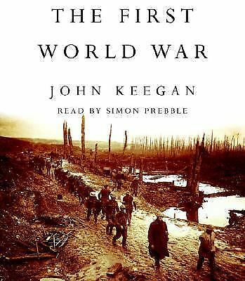 NEW SEALED The First World War by John Keegan Audiobook (2004, CD, Abridged)