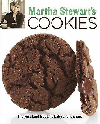 Martha Stewart's Cookies: The Very Best Treats to Bake and to Share by Martha S