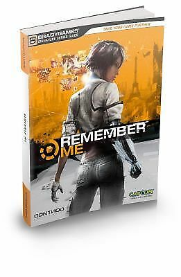 Remember Me Signature Series Strategy Guide Bradygames Signature Guides)