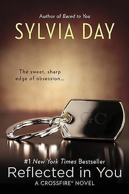 Reflected in You: A Crossfire Novel, Day, Sylvia, Acceptable, Books