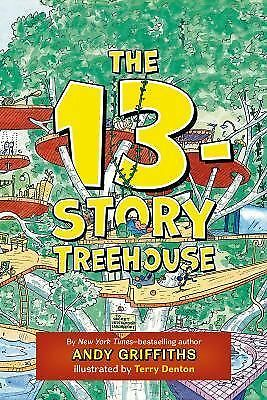 The 13-Story Treehouse (The Treehouse Books) by Griffiths, Andy