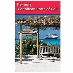 Frommer's Caribbean Ports of Call Frommer's Cruises)