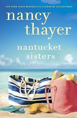 Nantucket Sisters: A Novel by Thayer, Nancy