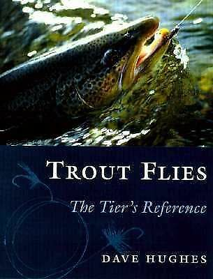 Trout Flies: The Tier's Reference, Hughes, Dave, Good, Books