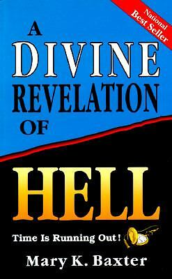 A Divine Revelation of Hell, Mary K. Baxter, Good, Books