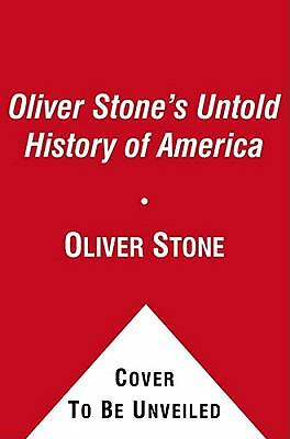 The Untold History of the United States, Kuznick, Peter, Stone, Oliver, Good Boo